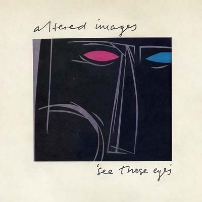 Altered Images - See Those Eyes - Sleeve image