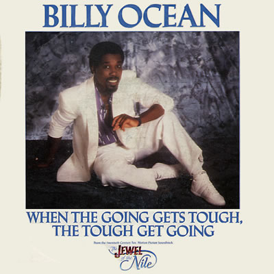 Billy Ocean - When The Going Gets Tough The Tough Get Going - Sleeve image