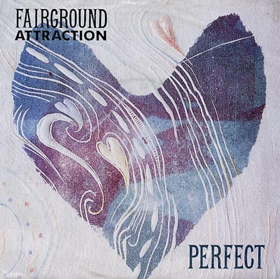 Fairground Attraction - Perfect - Sleeve image