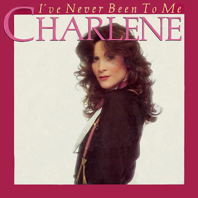 Charlene - I've Never Been To Me - Sleeve image