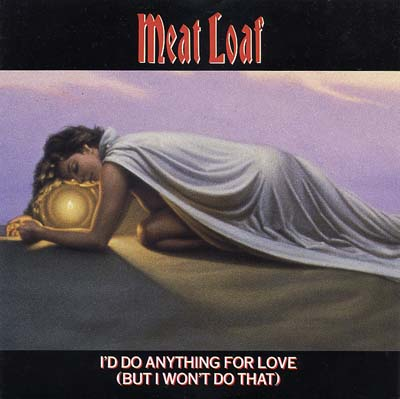 Meat Loaf - I'd Do Anything For Love - Sleeve image